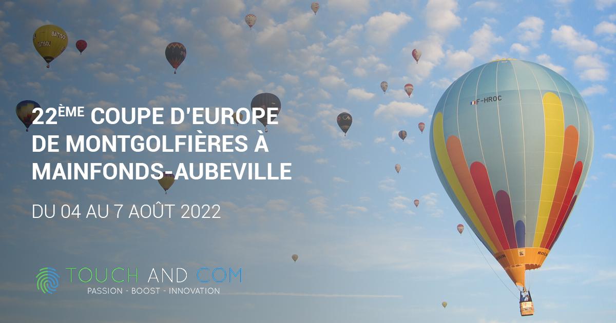 22ème Coupe d'Europe de Montgolfières à Mainfonds-Aubeville